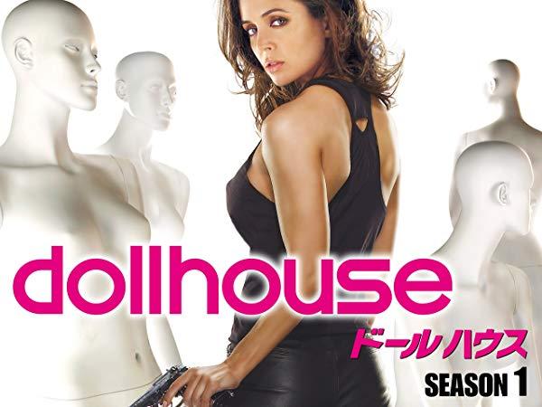 Dollhouse/ドールハウス シーズン1