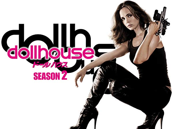 Dollhouse/ドールハウス シーズン2