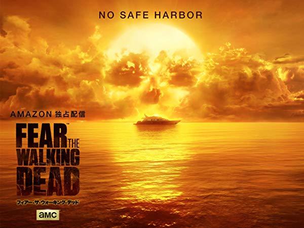 Fear the Walking Dead/フィアー・ザ・ウォーキング・デッド シーズン2