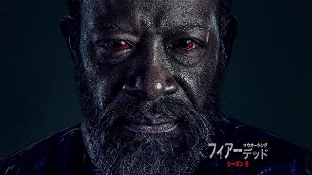 Fear the Walking Dead/フィアー・ザ・ウォーキング・デッド シーズン6
