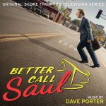 Better Call Saul (Original Score from the Television Series) - Dave Porter