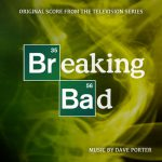 Breaking Bad (Original Score from the Television Series) – Dave Porter