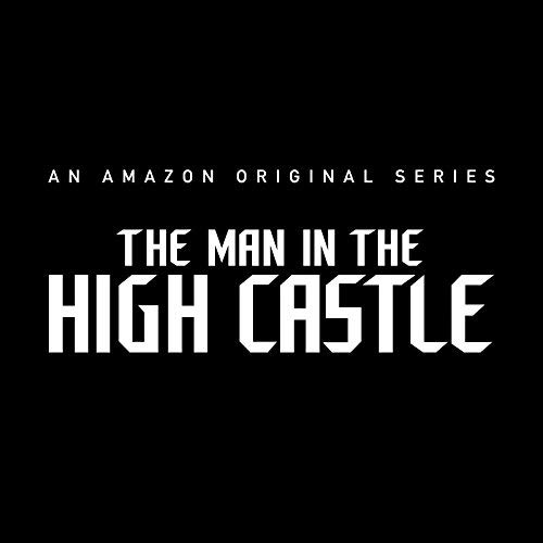 The Man in the High Castle/高い城の男 テーマソング
